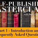 PDF Notes - Self-Publishing Masterclass Part 1 - Introduction and Frequently Asked Questions