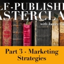 PDF Notes - Self-Publishing Masterclass Part 3 - Marketing Strategies