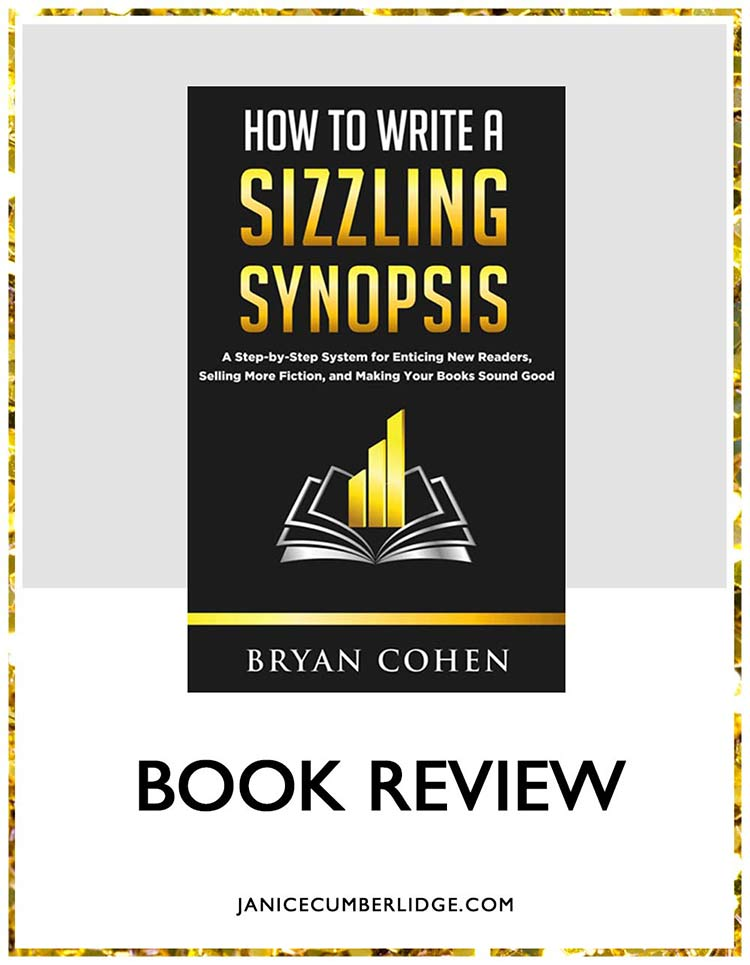 Book Review - How To Write A Sizzling Synopsis - Bryan Cohen