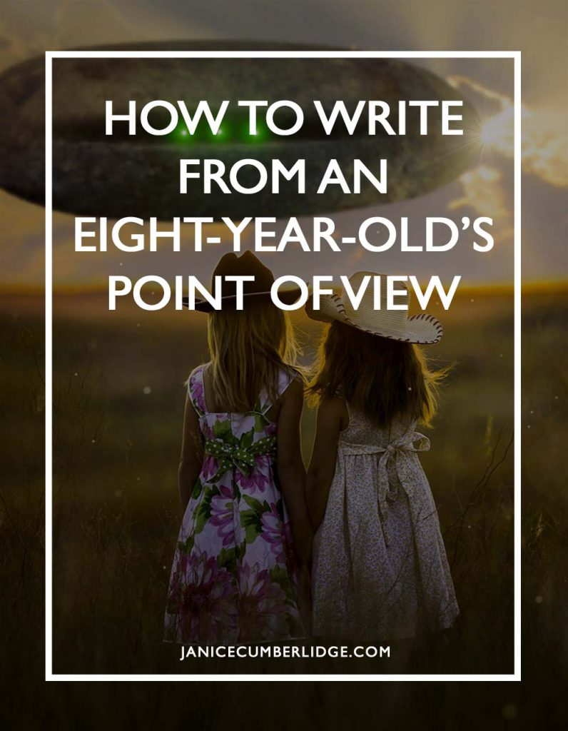 How To Write From An Eight Year Old Point Of View