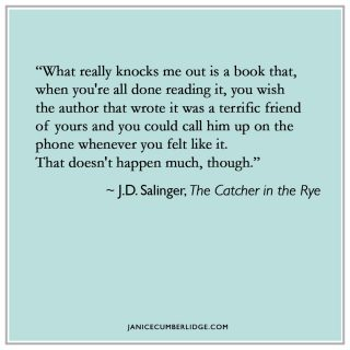 Quote from J.D. Salinger, The Catcher in the Rye